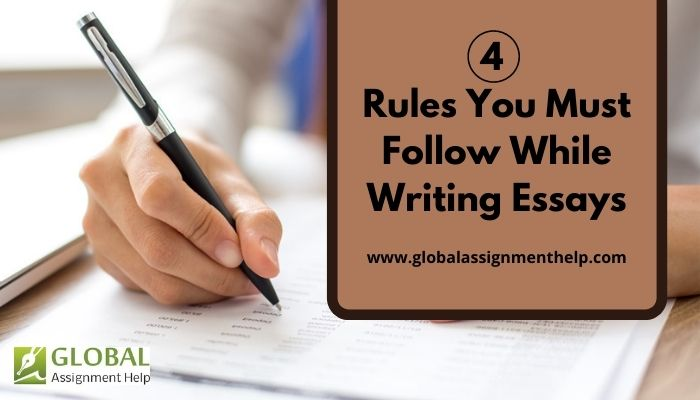 4 Rules You Must Follow While Writing Essays