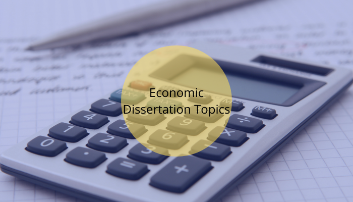 Potent Tips for Acing Your Economics Dissertation